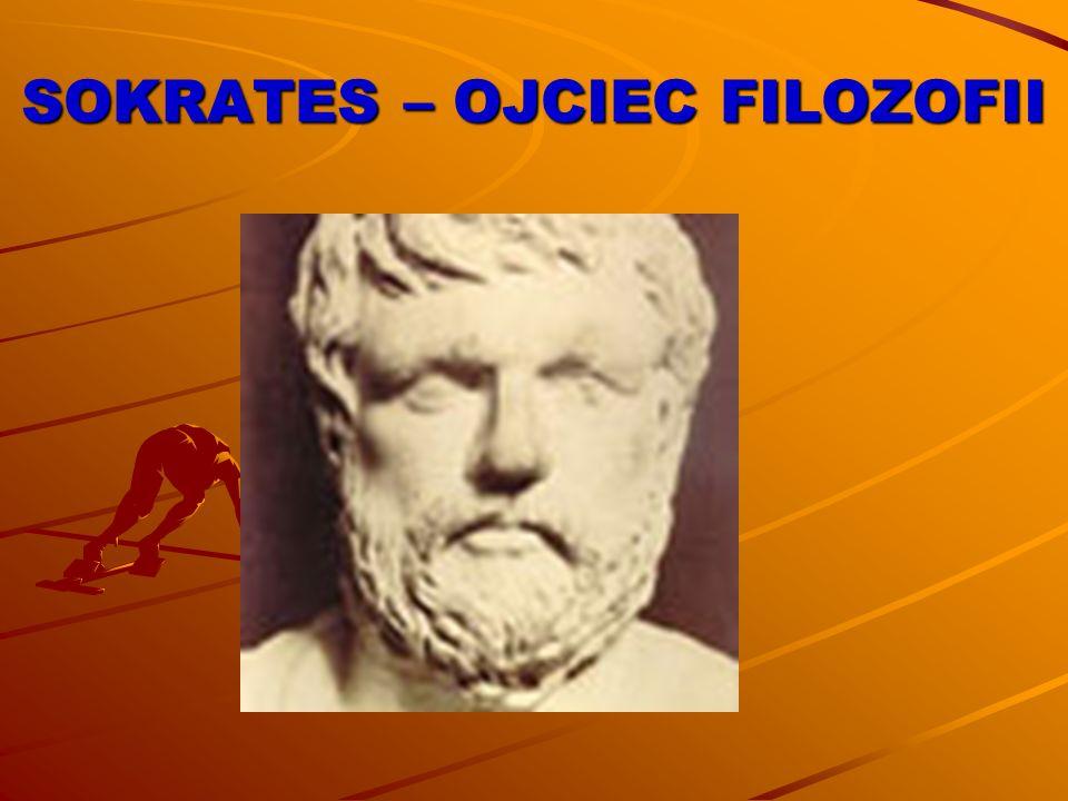 SOKRATES – OJCIEC FILOZOFII