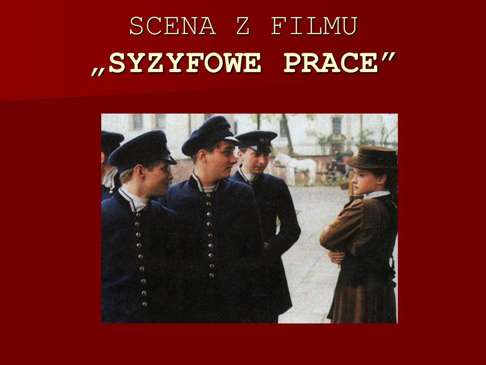 SCENA Z FILMU SYZYFOWE PRACE