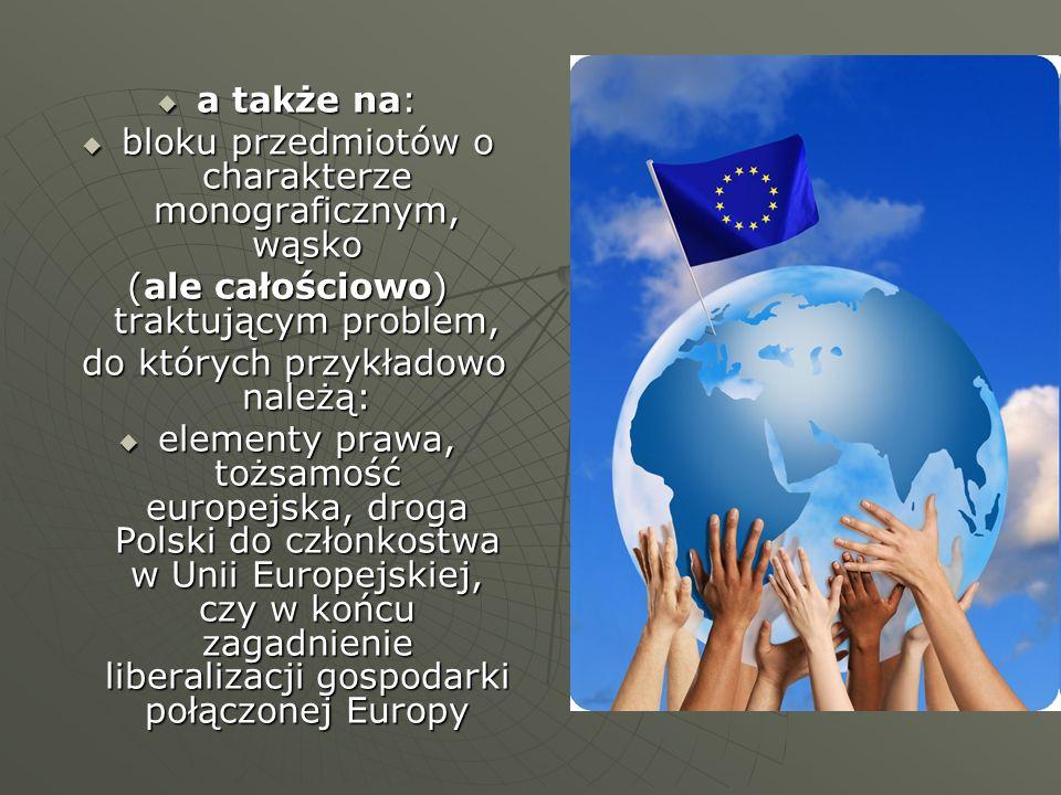 Szczególną uwagę program studiów kładzie na zagadnienie programów pomocowych Unii Europejskiej oraz pozyskiwanie funduszy na różnego rodzaju projekty.