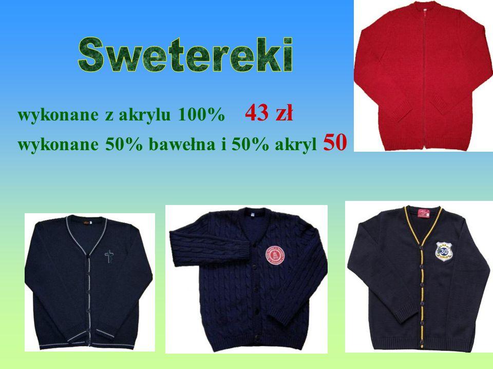 wykonane z akrylu 100% 35 zł wykonane 50% bawełna i 50% akryl 40 zł Koszt haftowanego logo wynosi od 3 do 5 zł od sztuki. http://www.mundurki.edu.pl/m
