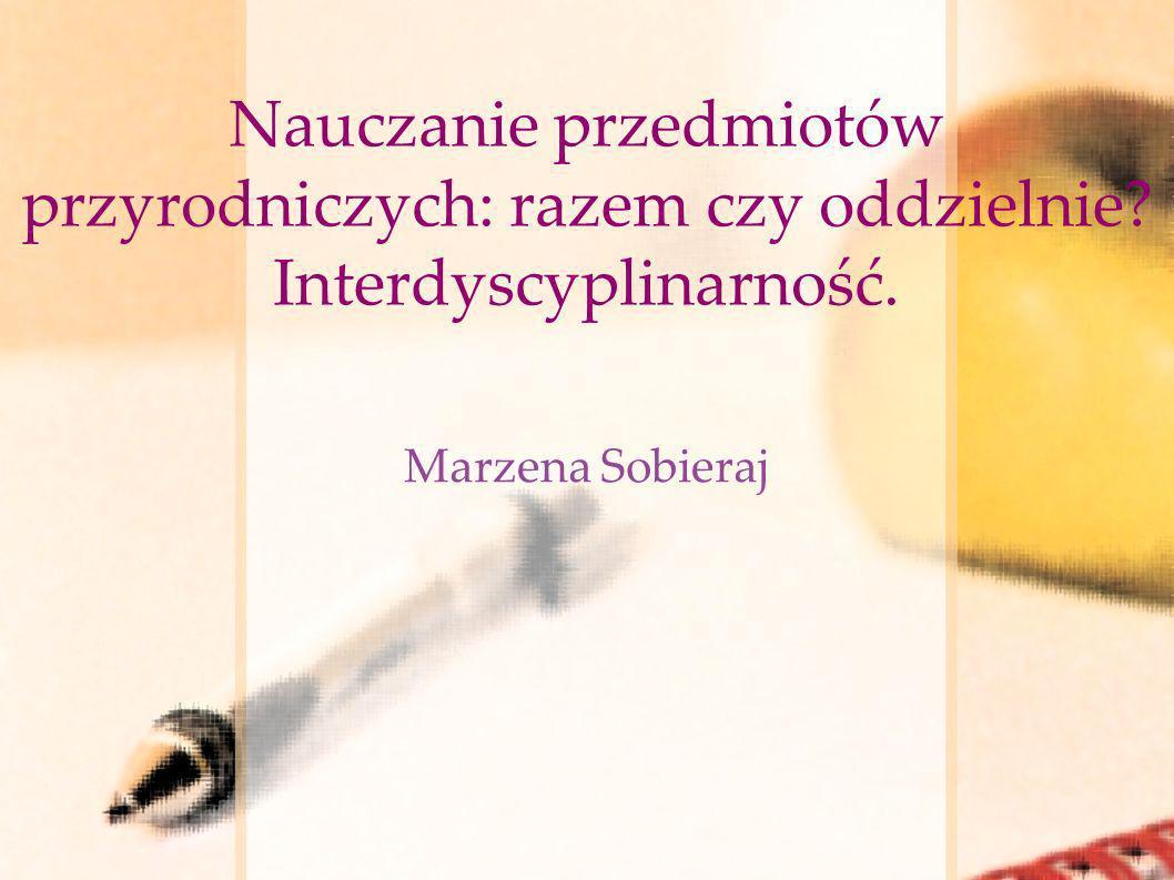 Spis treści Pojęcie interdyscyplinarności.Przedstawiciele Interdyscyplinarności.
