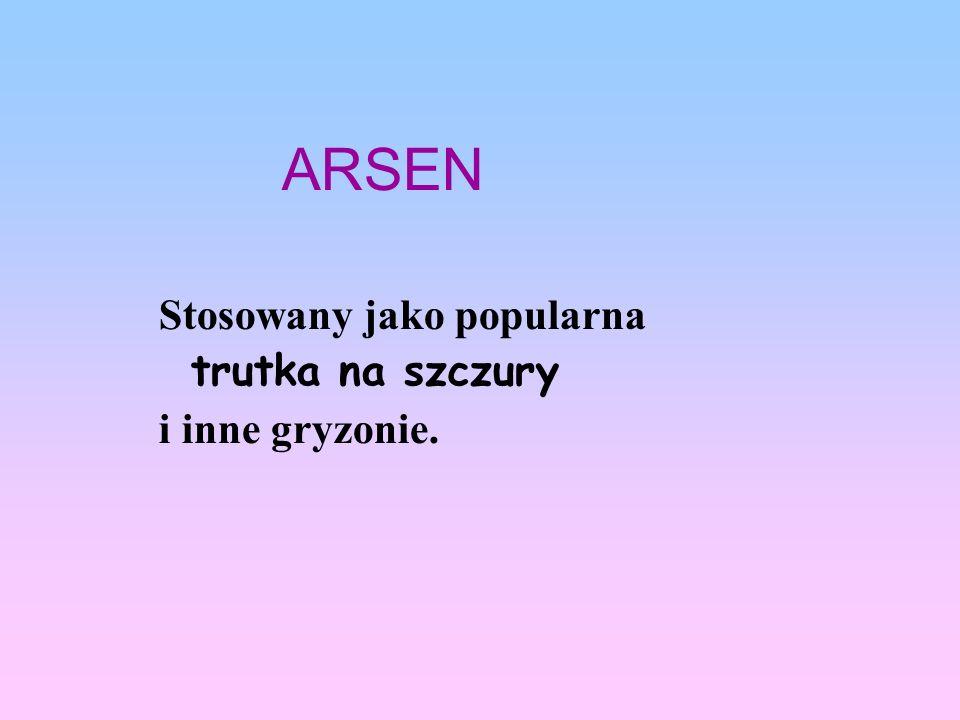 Stosowany jako popularna trutka na szczury i inne gryzonie. ARSEN