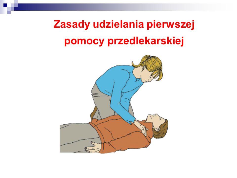 Zasady udzielania pierwszej pomocy przedlekarskiej