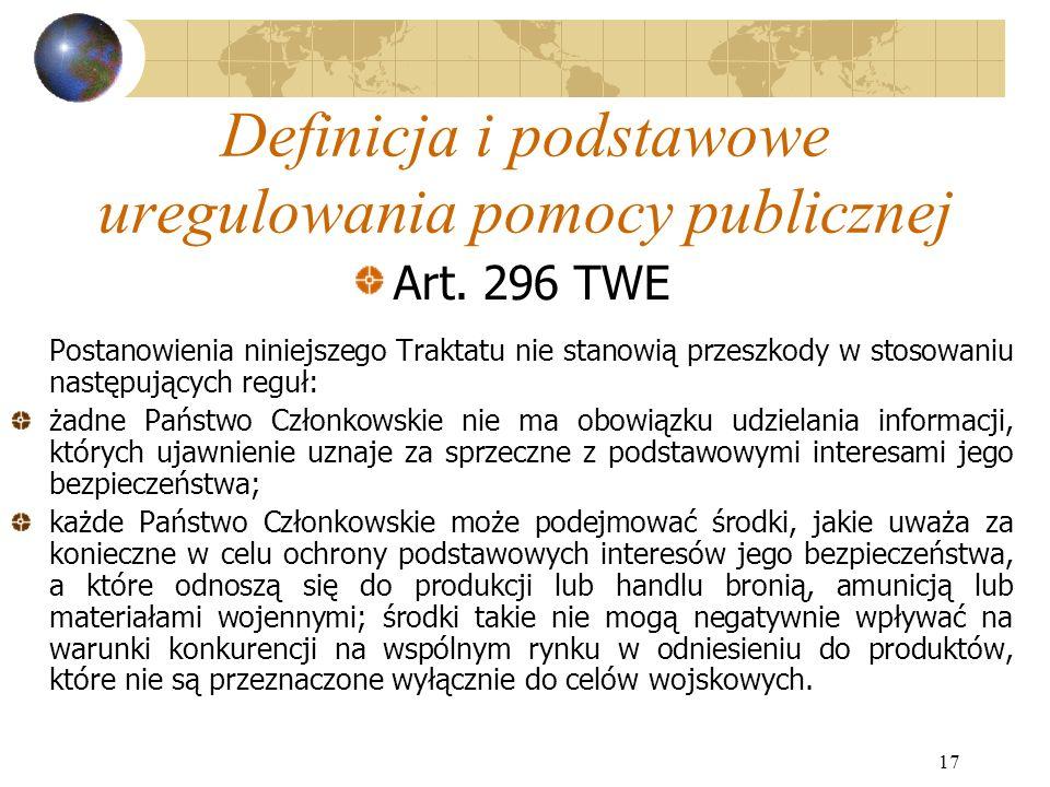17 Definicja i podstawowe uregulowania pomocy publicznej Art.