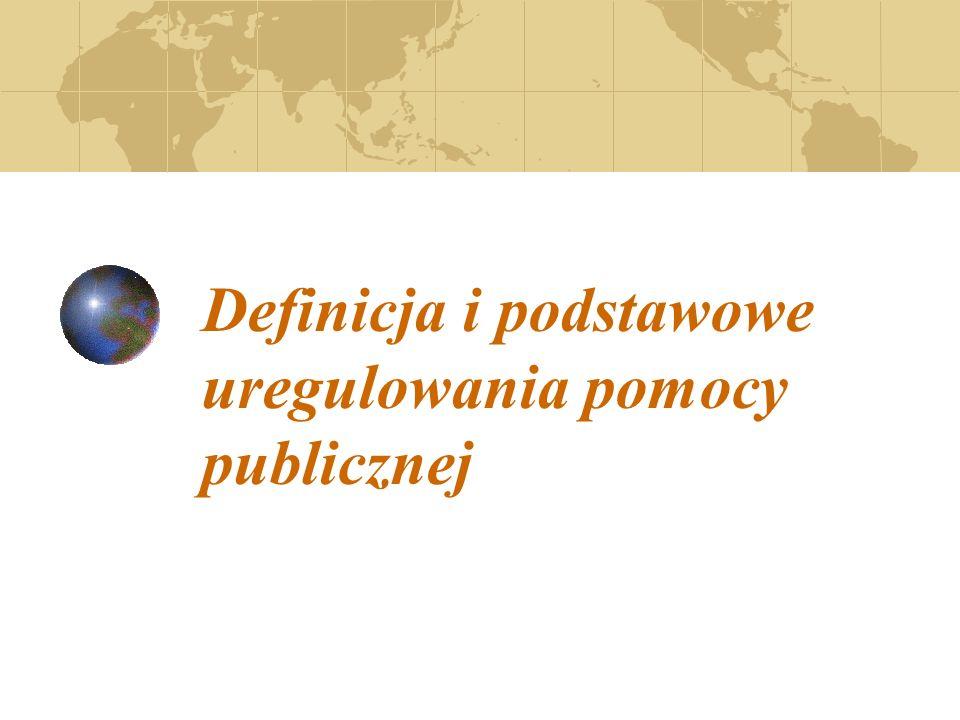 Definicja i podstawowe uregulowania pomocy publicznej
