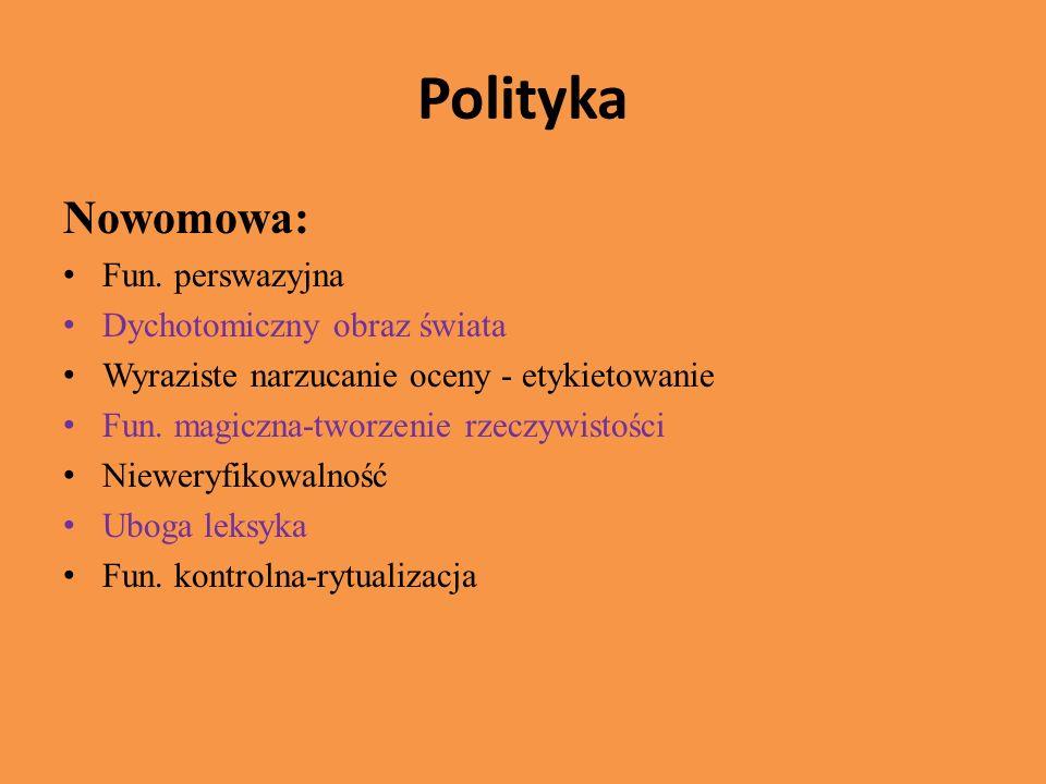 Polityka Polski język polityki po 1989 roku: Reakcja na nowomowę Mała konwencjonalizacja Nowe gatunki: debaty parlamentarne i prezydenckie, orędzia, konferencje prasowe Podstawą wiarygodności języka jest jego zw.