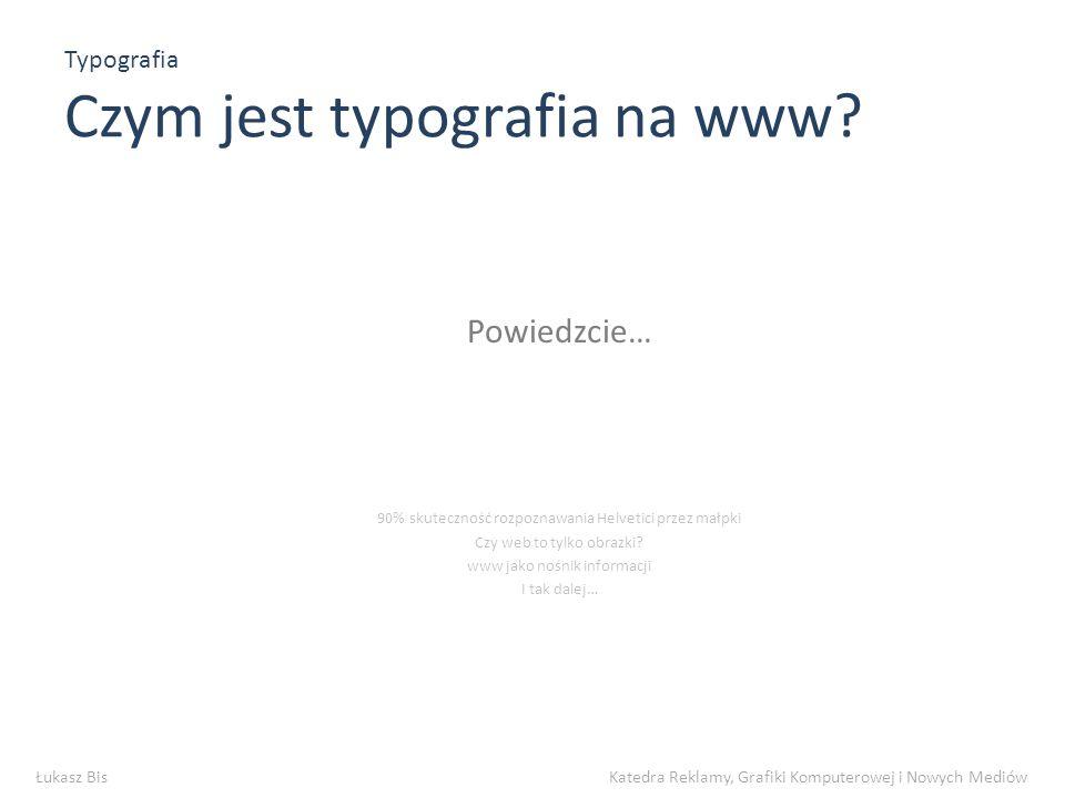Typografia Jak dobrać czcionkę.