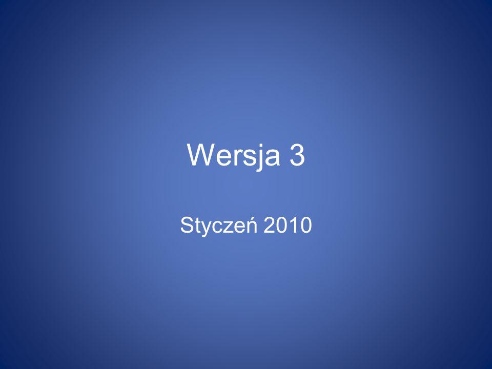Wersja 3 Styczeń 2010