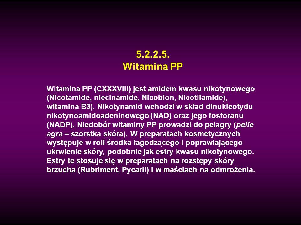 5.2.2.5. Witamina PP Witamina PP (CXXXVIII) jest amidem kwasu nikotynowego (Nicotamide, niecinamide, Nicobion, Nicotilamide), witamina B3). Nikotynami