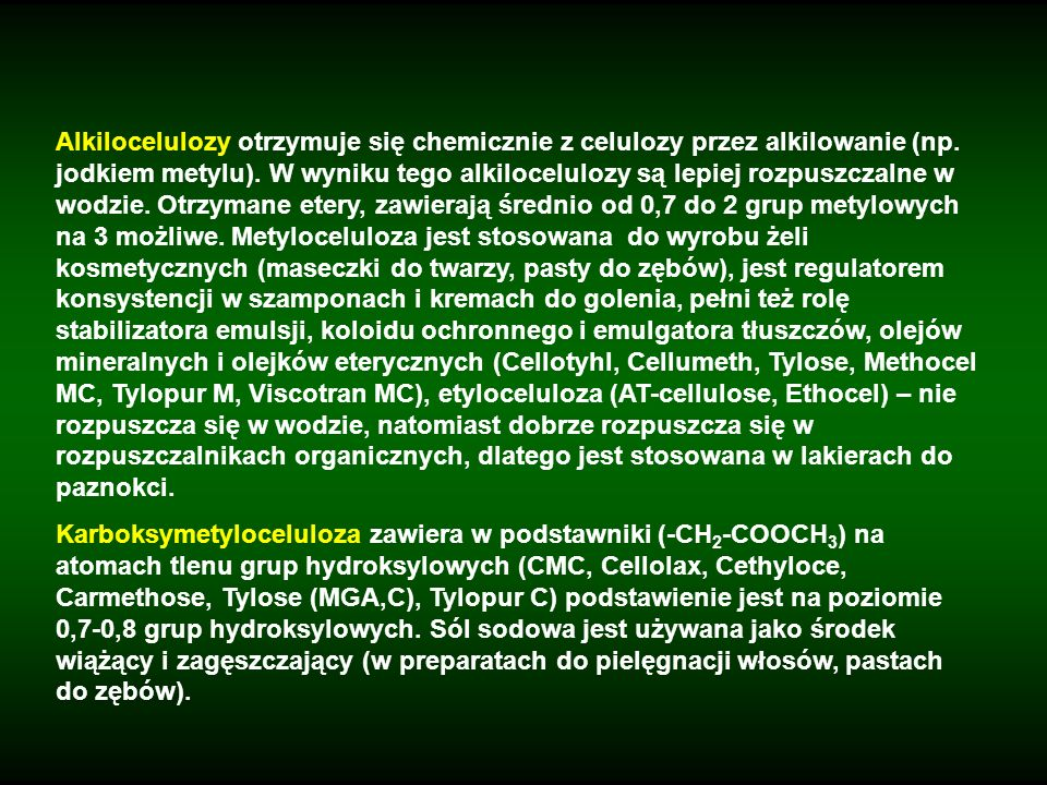 Alkilocelulozy otrzymuje się chemicznie z celulozy przez alkilowanie (np. jodkiem metylu). W wyniku tego alkilocelulozy są lepiej rozpuszczalne w wodz