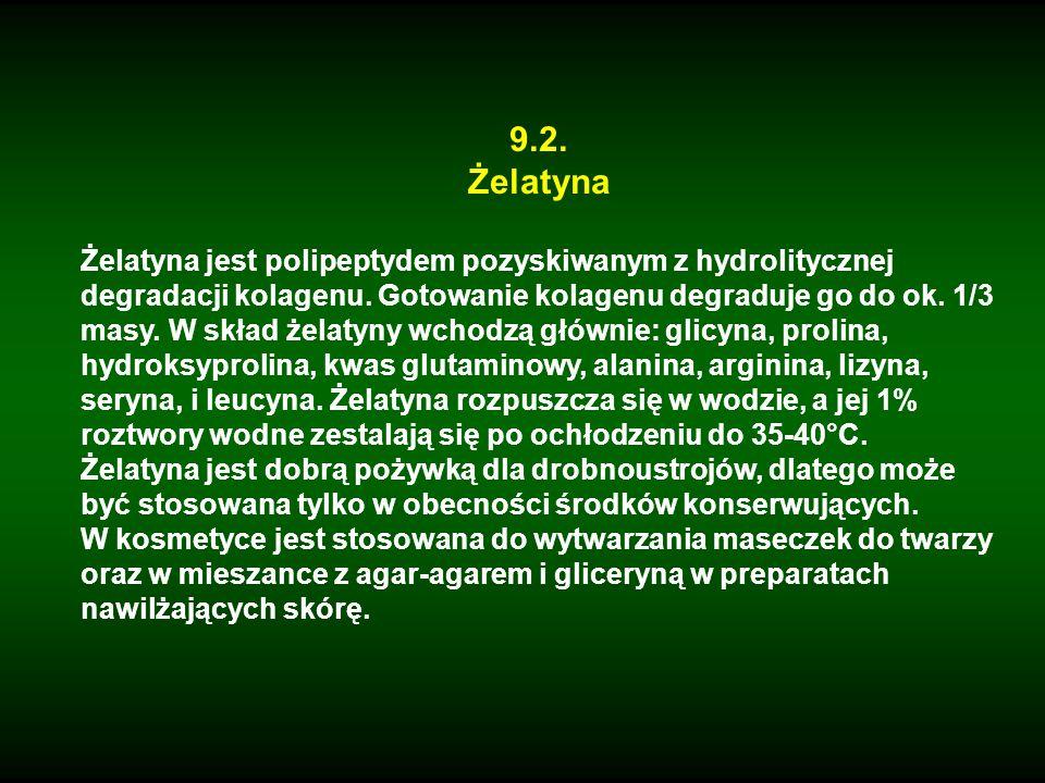 9.2. Żelatyna Żelatyna jest polipeptydem pozyskiwanym z hydrolitycznej degradacji kolagenu. Gotowanie kolagenu degraduje go do ok. 1/3 masy. W skład ż