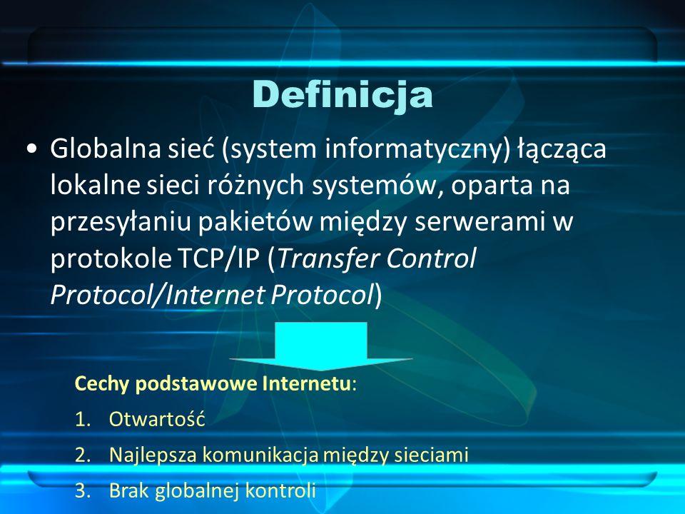 Aspekty techniczne (w skrócie) Ogólnoświatowy, dynamicznie rozwijający się system powiązanych sieci komputerowych Oferuje wiele usług, takich jak: zdalne logowanie się użytkowników, przesyłanie plików, poczta elektroniczna, World Wide Web (WWW) i grupy dyskusyjne Opiera się na protokole TCP/IP Każdy przyłączony do I.