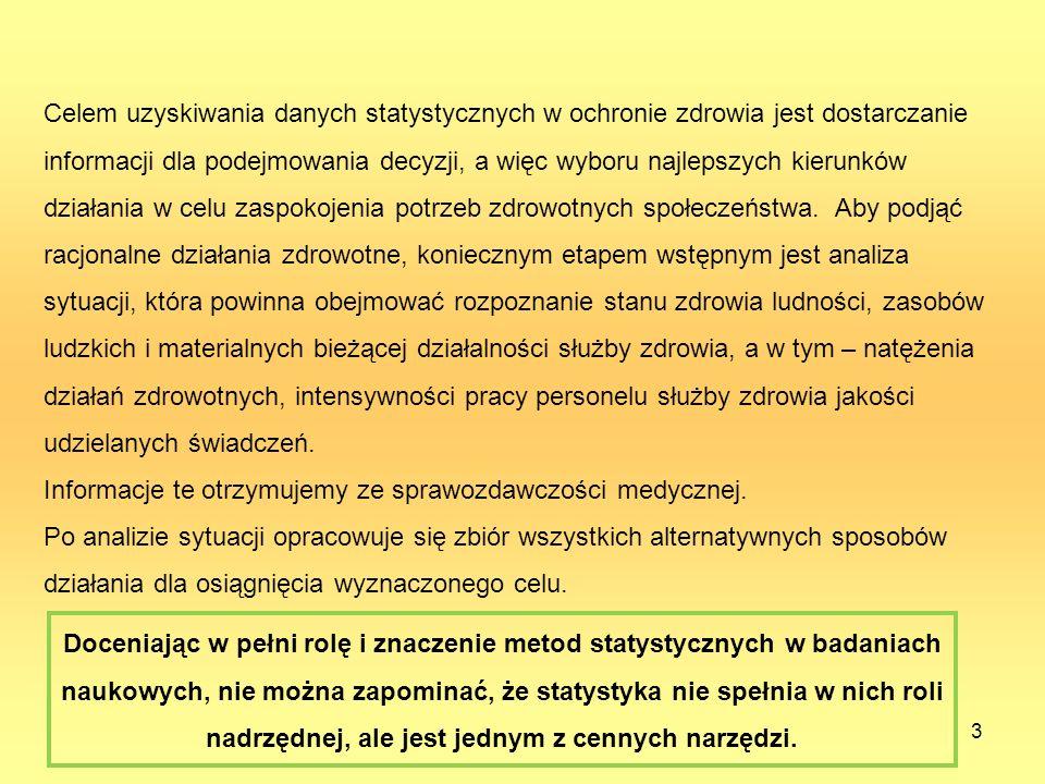 14 Cechy, których warianty podawane są w sposób opisowy, nazywamy cechami niemierzalnymi (jakościowymi).