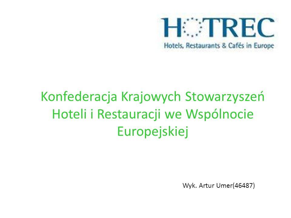 Konfederacja Krajowych Stowarzyszeń Hoteli i Restauracji we Wspólnocie Europejskiej Wyk. Artur Umer(46487)