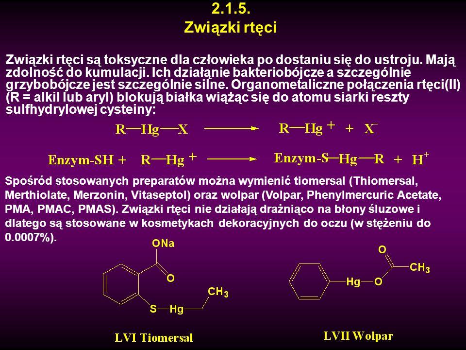 2.1.5. Związki rtęci Związki rtęci są toksyczne dla człowieka po dostaniu się do ustroju. Mają zdolność do kumulacji. Ich działąnie bakteriobójcze a s