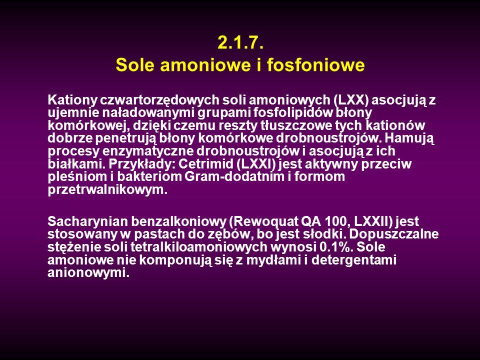2.1.7. Sole amoniowe i fosfoniowe Kationy czwartorzędowych soli amoniowych (LXX) asocjują z ujemnie naładowanymi grupami fosfolipidów błony komórkowej