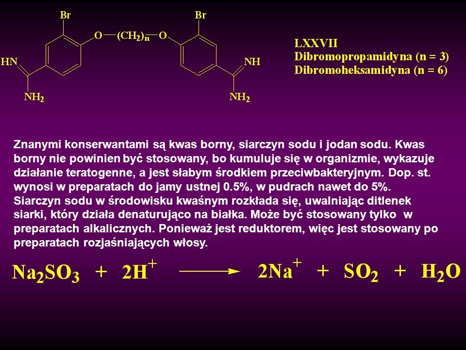 Znanymi konserwantami są kwas borny, siarczyn sodu i jodan sodu. Kwas borny nie powinien być stosowany, bo kumuluje się w organizmie, wykazuje działan
