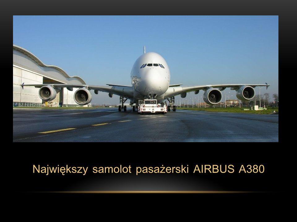 Największy samolot pasażerski AIRBUS A380