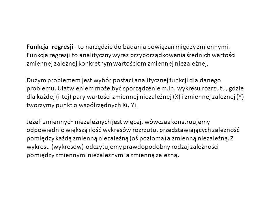 Funkcja regresji - to narzędzie do badania powiązań między zmiennymi. Funkcja regresji to analityczny wyraz przyporządkowania średnich wartości zmienn