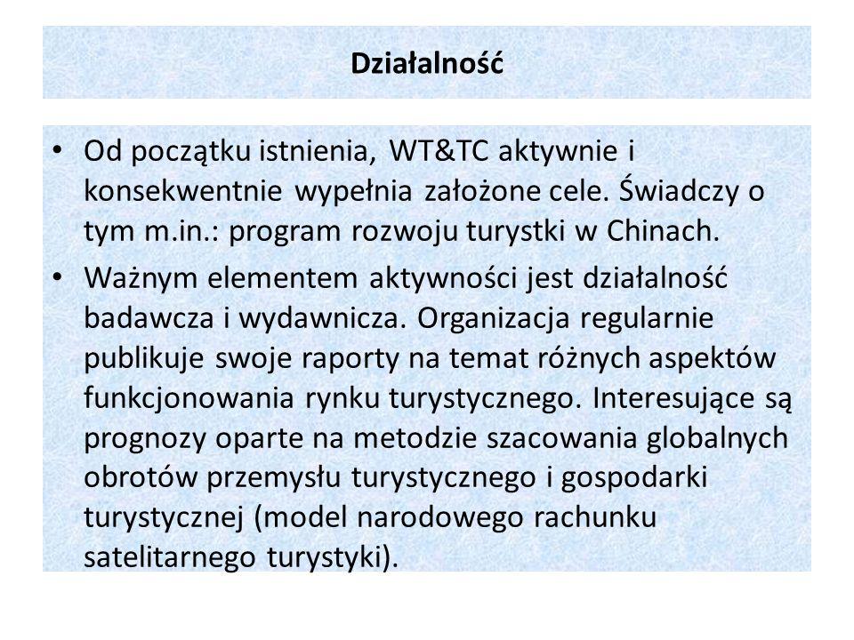 Działalność Od początku istnienia, WT&TC aktywnie i konsekwentnie wypełnia założone cele. Świadczy o tym m.in.: program rozwoju turystki w Chinach. Wa