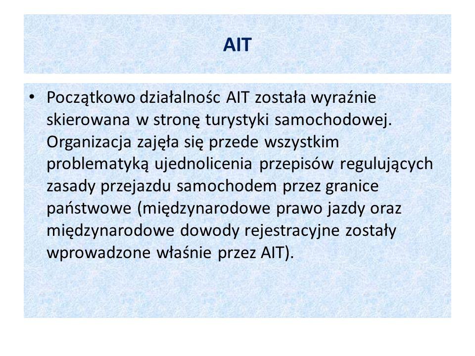 AIT Początkowo działalnośc AIT została wyraźnie skierowana w stronę turystyki samochodowej. Organizacja zajęła się przede wszystkim problematyką ujedn