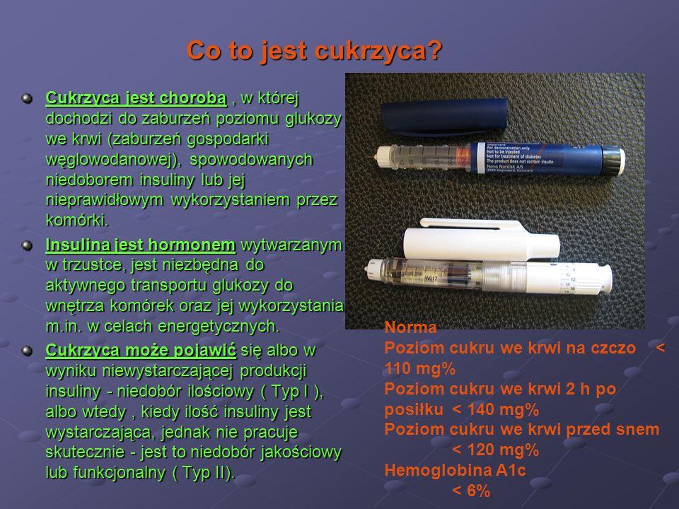 Cukrzyca jest chorobą, w której dochodzi do zaburzeń poziomu glukozy we krwi (zaburzeń gospodarki węglowodanowej), spowodowanych niedoborem insuliny l