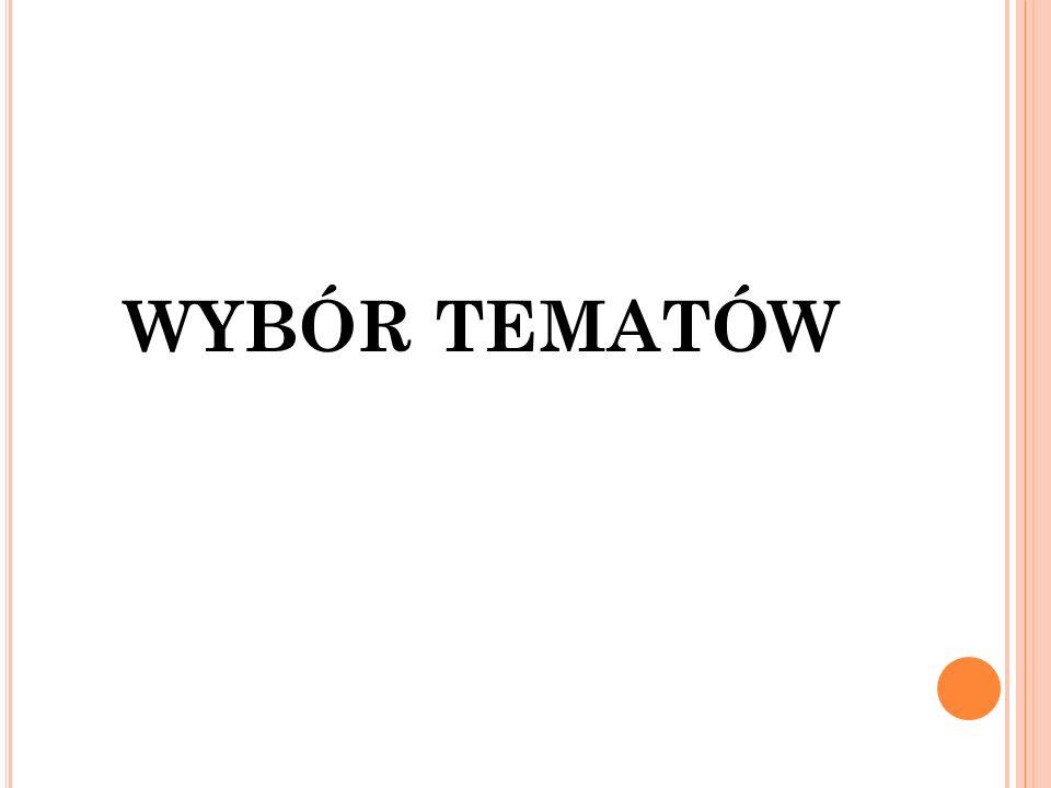 WYBÓR TEMATÓW