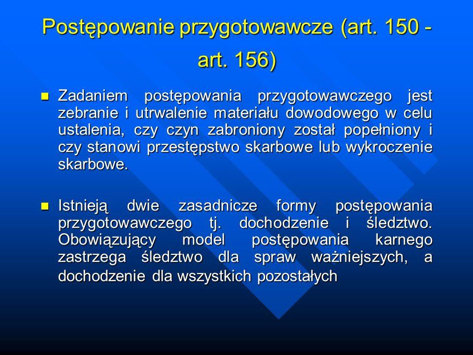 Postępowanie przygotowawcze (art.150 - art.