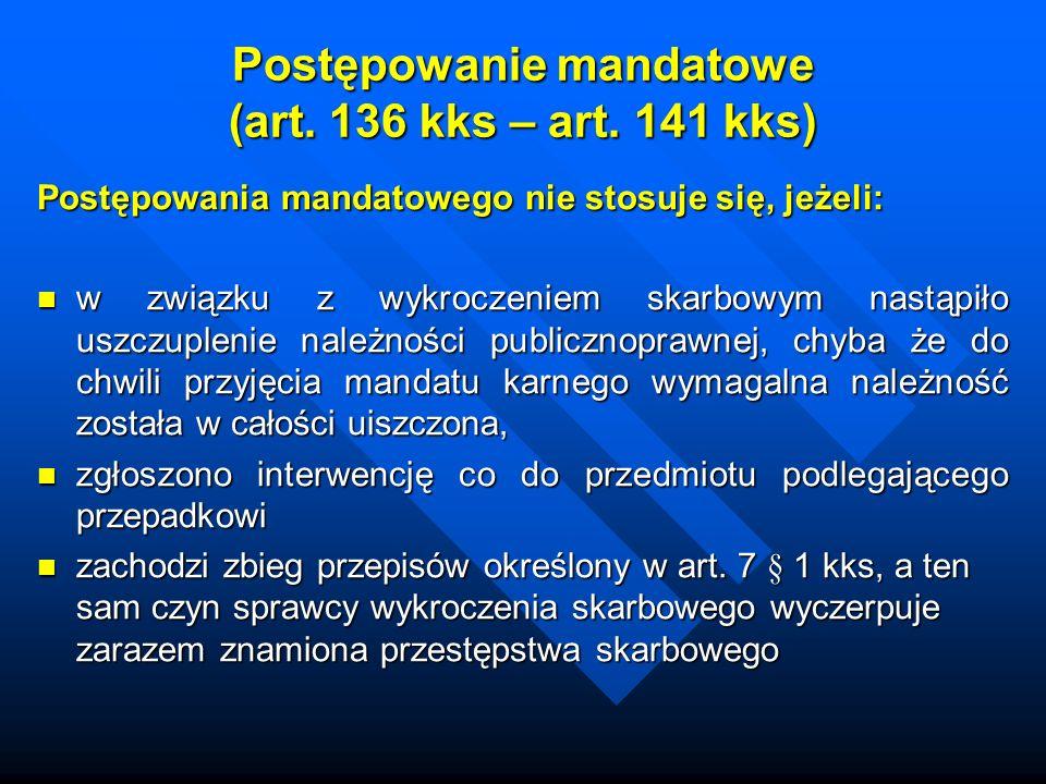 Postępowanie mandatowe (art.136 kks – art.