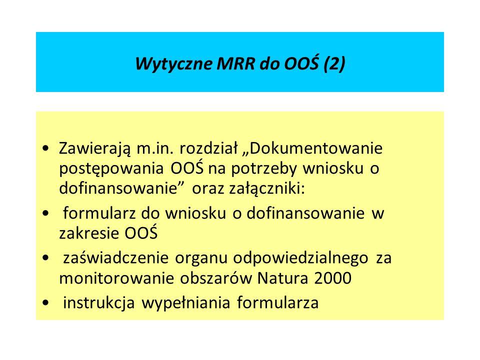 Wytyczne MRR do OOŚ (2) Zawierają m.in.