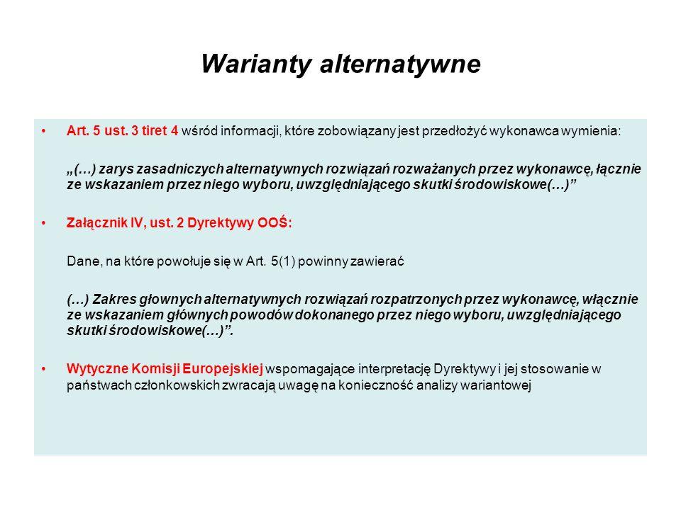 Warianty alternatywne Art. 5 ust. 3 tiret 4 wśród informacji, które zobowiązany jest przedłożyć wykonawca wymienia: (…) zarys zasadniczych alternatywn