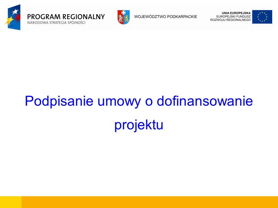 Wzór umowy o dofinansowanie Końcowym etapem procesu oceny i wyboru projektów do dofinansowania przez Zarząd Województwa Podkarpackiego jest podpisanie z Beneficjentami umowy o dofinansowanie projektu.