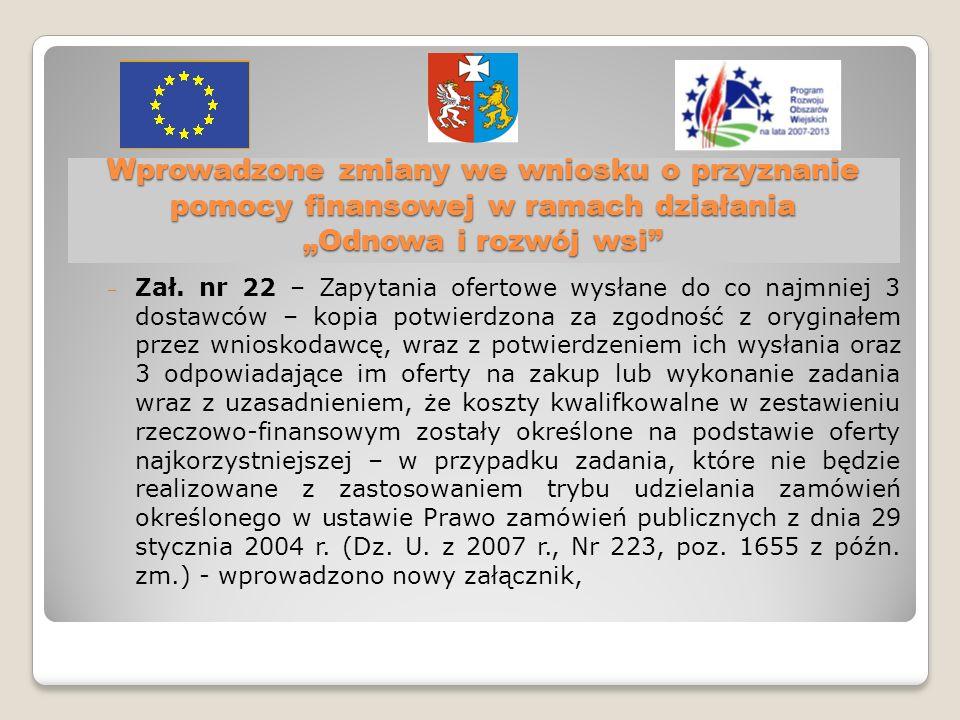 Wprowadzone zmiany we wniosku o przyznanie pomocy finansowej w ramach działania Odnowa i rozwój wsi Zał.