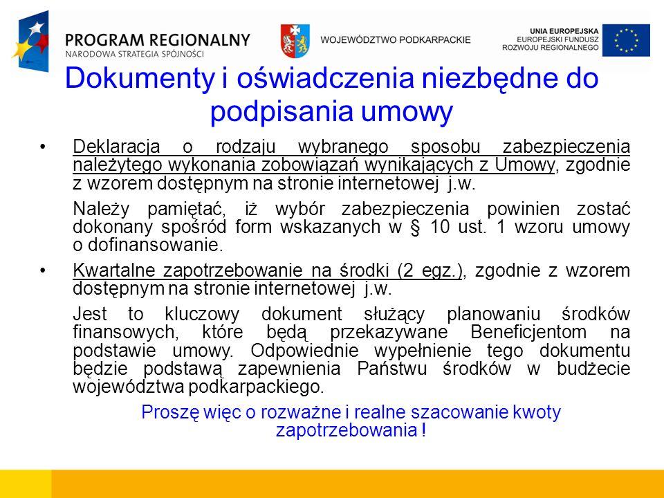 Dokumenty i oświadczenia niezbędne do podpisania umowy Deklaracja o rodzaju wybranego sposobu zabezpieczenia należytego wykonania zobowiązań wynikając
