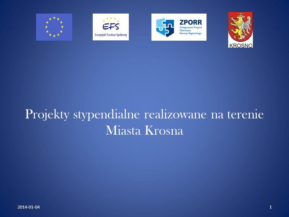 Projekty stypendialne realizowane na terenie Miasta Krosna 12014-01-04