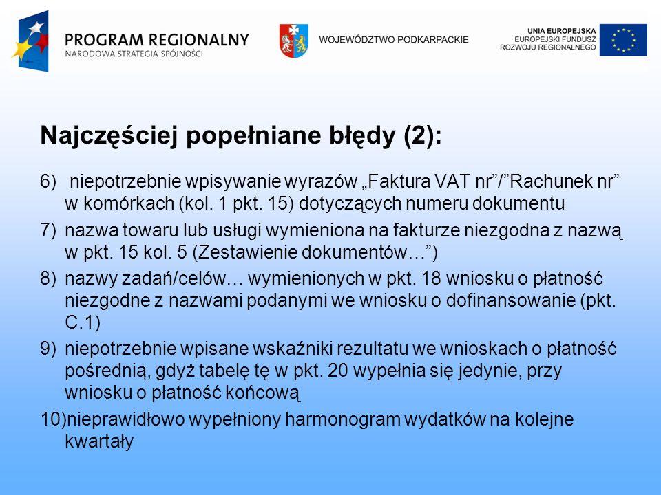 Najczęściej popełniane błędy (2): 6) niepotrzebnie wpisywanie wyrazów Faktura VAT nr/Rachunek nr w komórkach (kol.