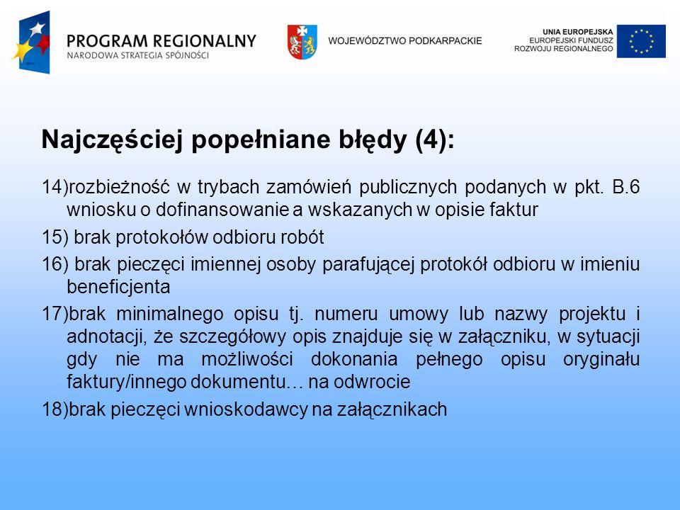 Najczęściej popełniane błędy (4): 14)rozbieżność w trybach zamówień publicznych podanych w pkt.
