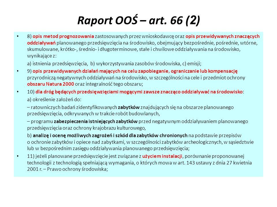 Raport OOŚ – art. 66 ( 2 ) 8) opis metod prognozowania zastosowanych przez wnioskodawcę oraz opis przewidywanych znaczących oddziaływań planowanego pr