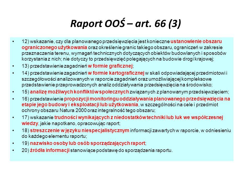 Raport OOŚ – art. 66 (3) 12) wskazanie, czy dla planowanego przedsięwzięcia jest konieczne ustanowienie obszaru ograniczonego użytkowania oraz określe