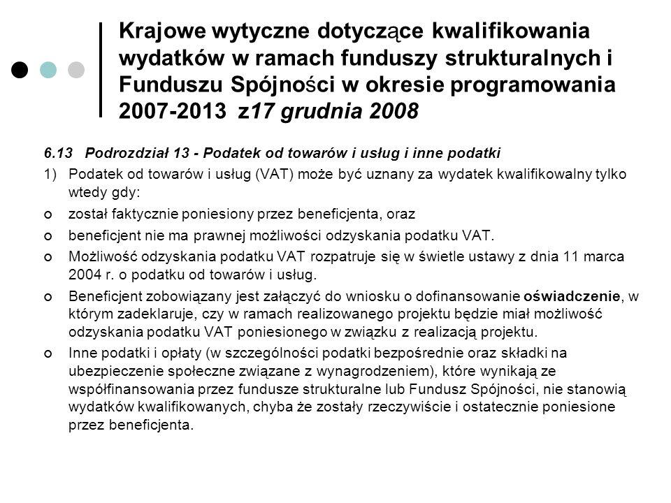 Krajowe wytyczne dotyczące kwalifikowania wydatków w ramach funduszy strukturalnych i Funduszu Spójności w okresie programowania 2007-2013 z17 grudnia