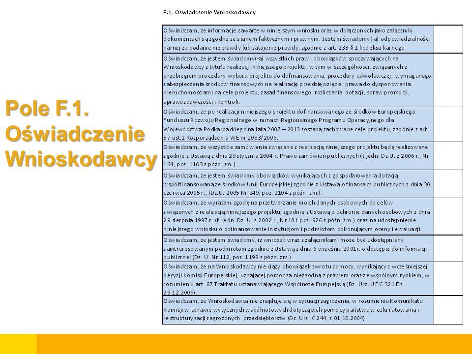 Pole F.1. Oświadczenie Wnioskodawcy