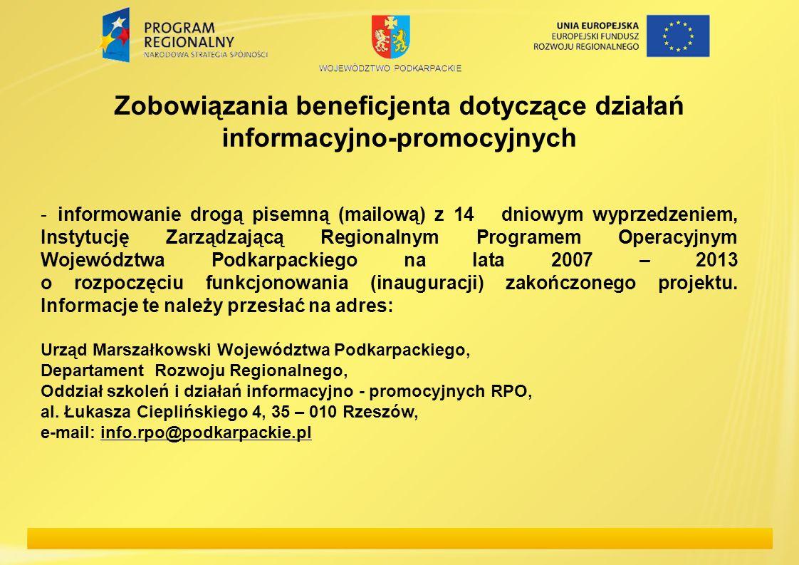Zobowiązania beneficjenta dotyczące działań informacyjno-promocyjnych -informowanie drogą pisemną (mailową) z 14  dniowym wyprzedzeniem, Instytucję Z
