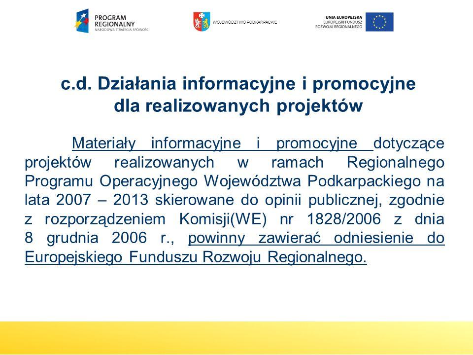 Materiały informacyjne i promocyjne dotyczące projektów realizowanych w ramach Regionalnego Programu Operacyjnego Województwa Podkarpackiego na lata 2