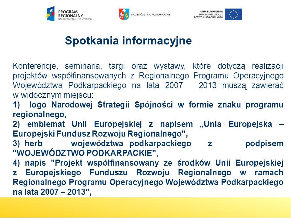 Spotkania informacyjne Konferencje, seminaria, targi oraz wystawy, które dotyczą realizacji projektów współfinansowanych z Regionalnego Programu Opera