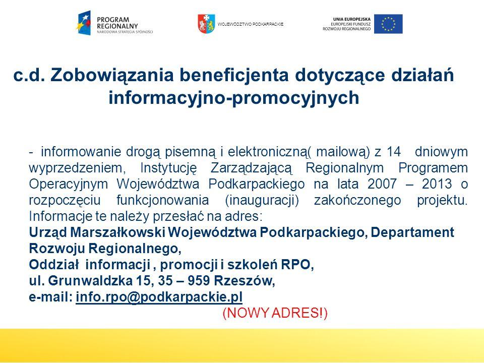 -informowanie drogą pisemną i elektroniczną( mailową) z 14  dniowym wyprzedzeniem, Instytucję Zarządzającą Regionalnym Programem Operacyjnym Wojewódz