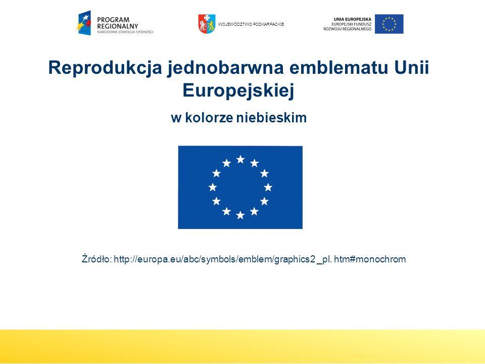 Reprodukcja jednobarwna emblematu Unii Europejskiej w kolorze niebieskim Źródło: http://europa.eu/abc/symbols/emblem/graphics2 _pl. htm#monochrom WOJE