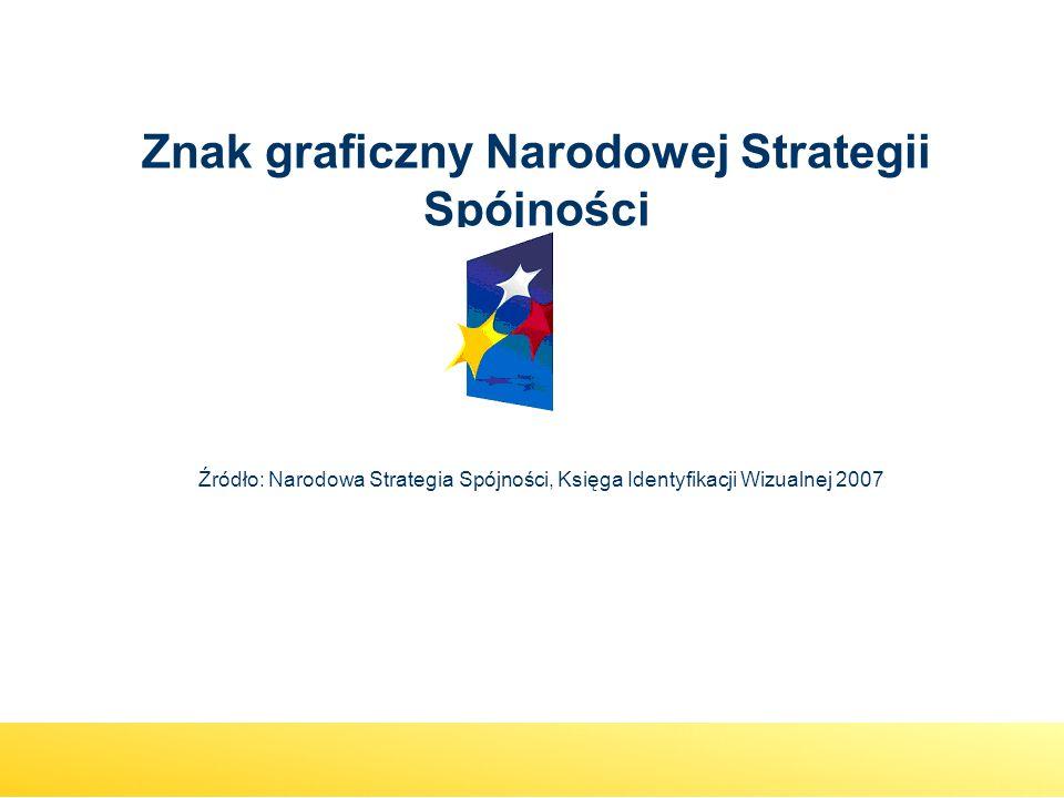 Znak graficzny Narodowej Strategii Spójności Źródło: Narodowa Strategia Spójności, Księga Identyfikacji Wizualnej 2007