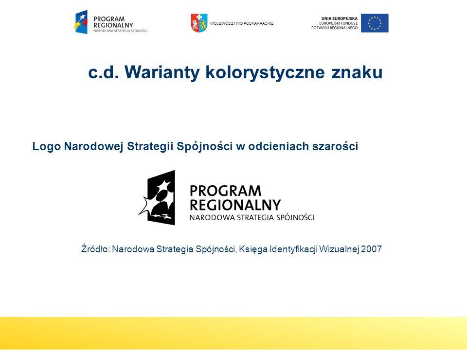 c.d. Warianty kolorystyczne znaku Logo Narodowej Strategii Spójności w odcieniach szarości Źródło: Narodowa Strategia Spójności, Księga Identyfikacji