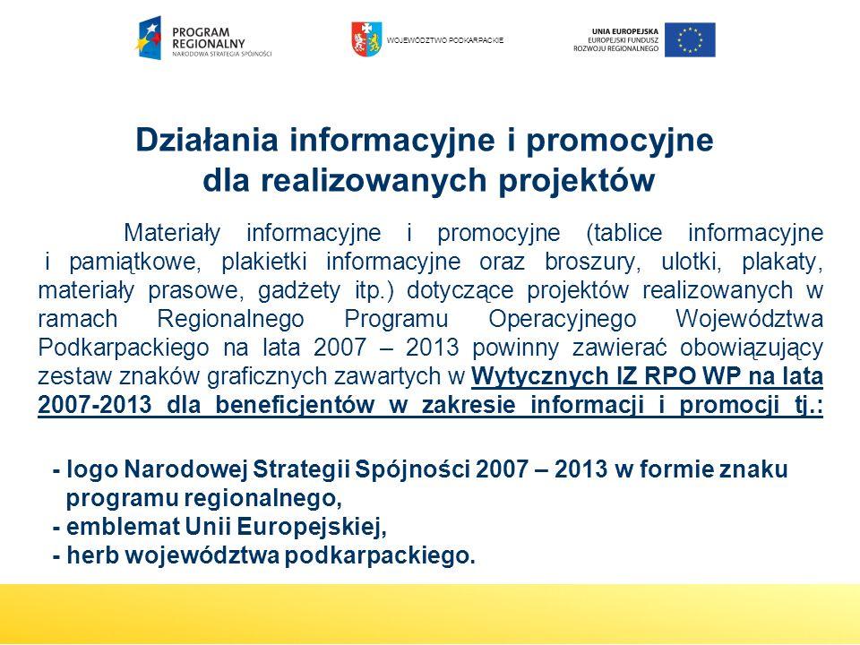 Materiały informacyjne i promocyjne (tablice informacyjne i pamiątkowe, plakietki informacyjne oraz broszury, ulotki, plakaty, materiały prasowe, gadż