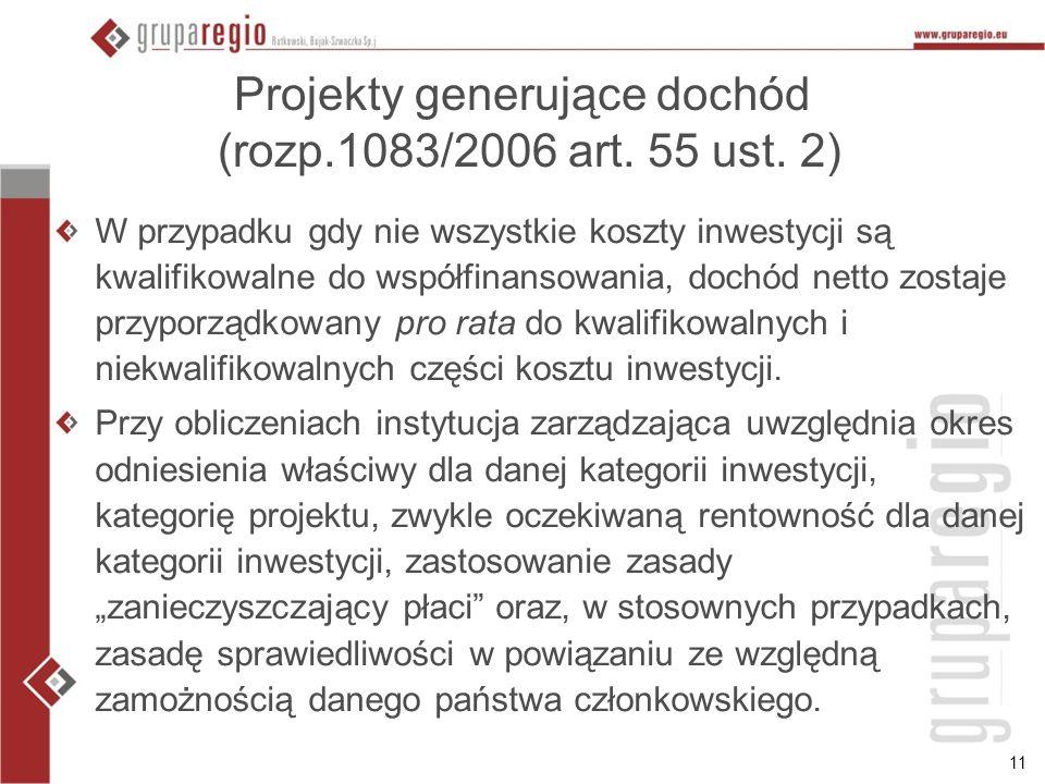 11 Projekty generujące dochód (rozp.1083/2006 art.